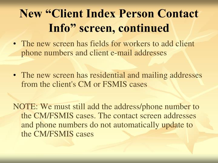 "New ""Client Index Person Contact Info"" screen, continued"