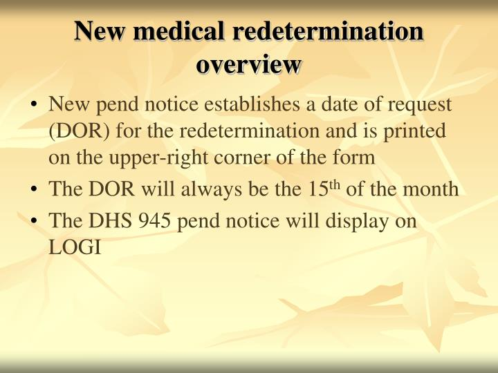 New medical redetermination overview