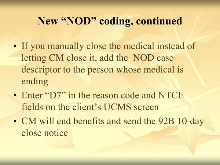"New ""NOD"" coding, continued"