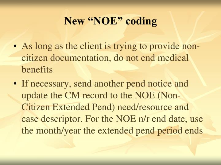 "New ""NOE"" coding"