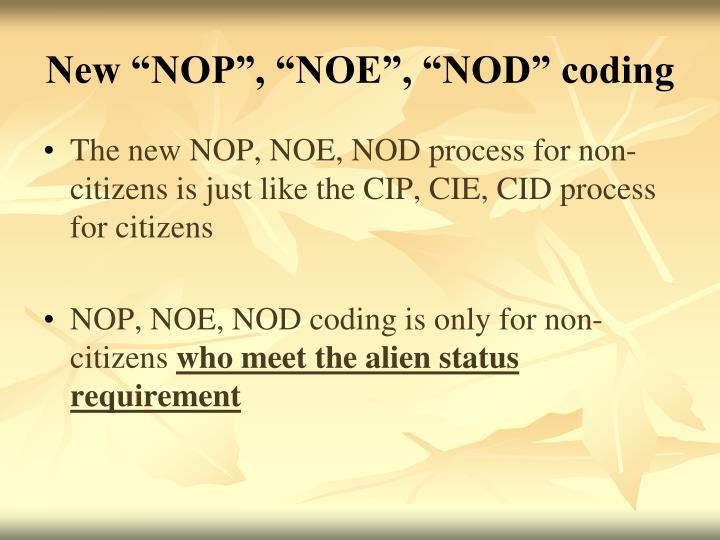 """New """"NOP"""", """"NOE"""", """"NOD"""" coding"""