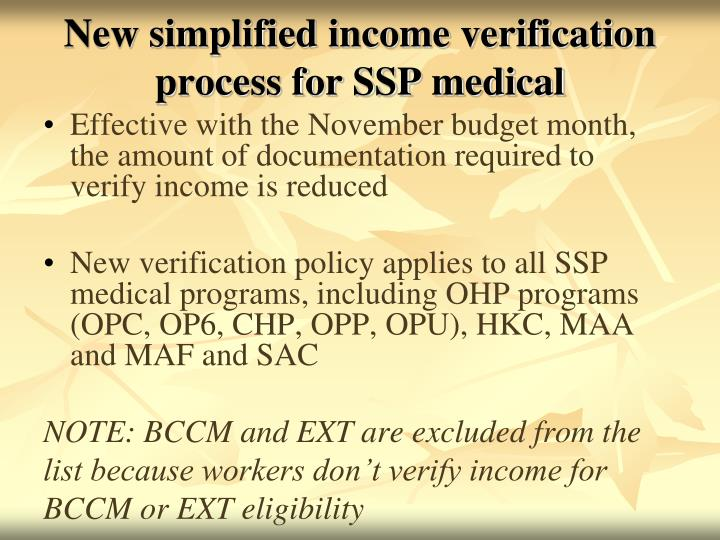New simplified income verification process for SSP medical