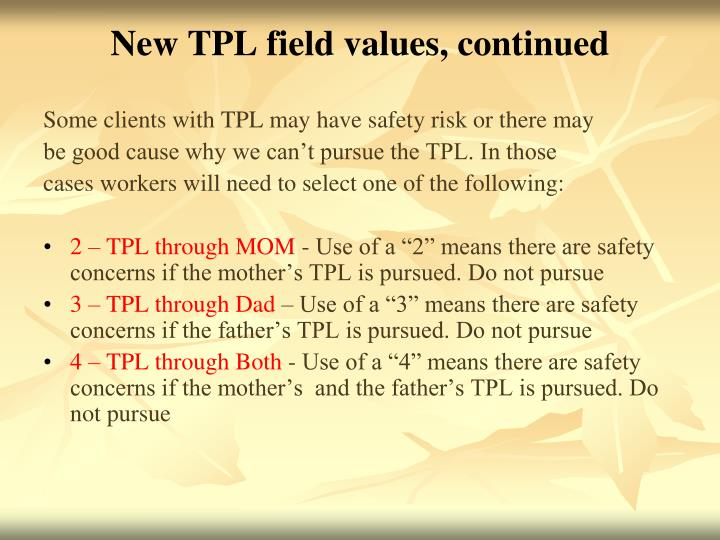 New TPL field values, continued