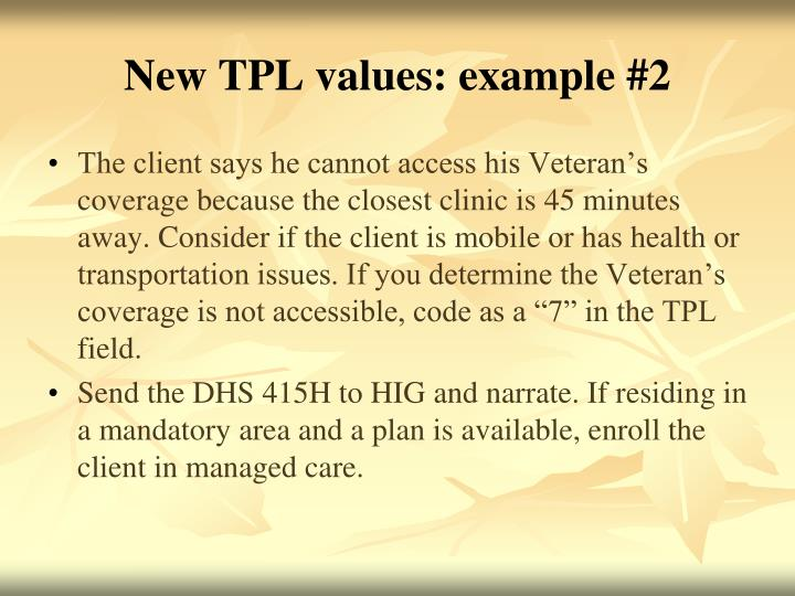 New TPL values: example #2