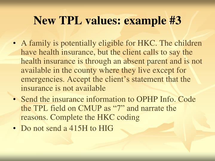 New TPL values: example #3