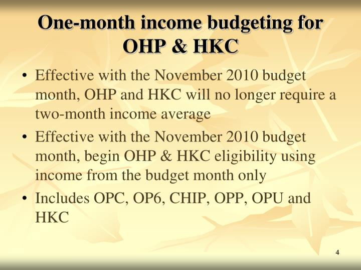 One-month income budgeting for OHP & HKC