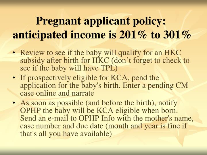 Pregnant applicant policy: