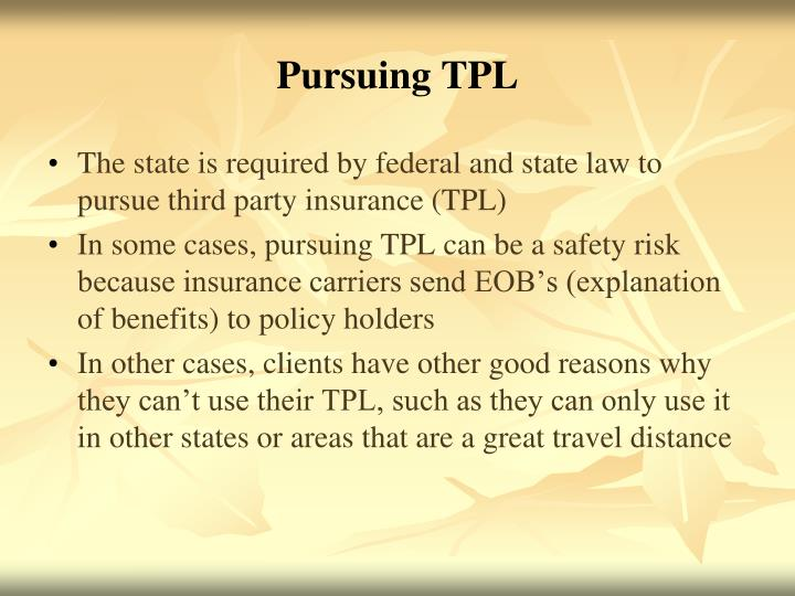 Pursuing TPL