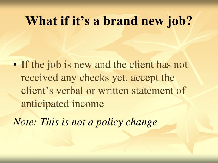 What if it's a brand new job?