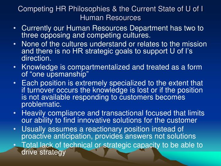 Competing HR Philosophies & the Current State of U of I
