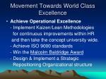 movement towards world class excellence1