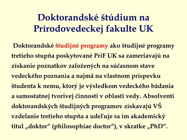 Doktorandské štúdium na Prírodovedeckej fakulte UK
