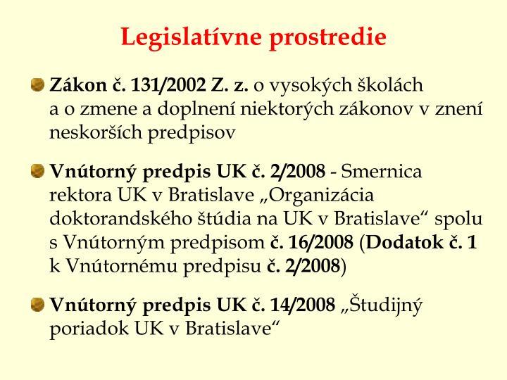 Legislatívne prostredie