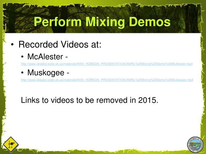 Perform Mixing Demos