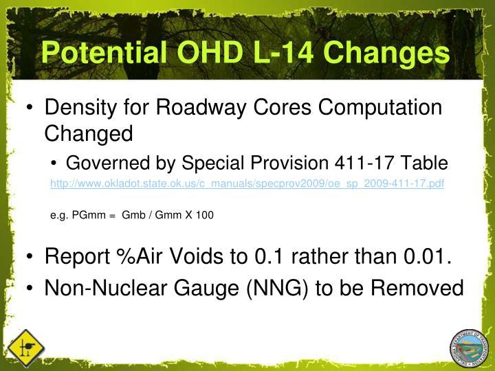 Potential OHD L-14 Changes