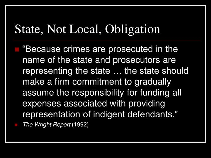 State, Not Local, Obligation