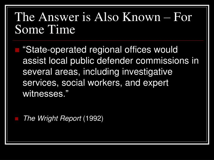 The Answer is Also Known – For Some Time
