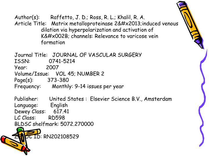 Author(s):       Raffetto, J. D.; Ross, R. L.; Khalil, R. A.