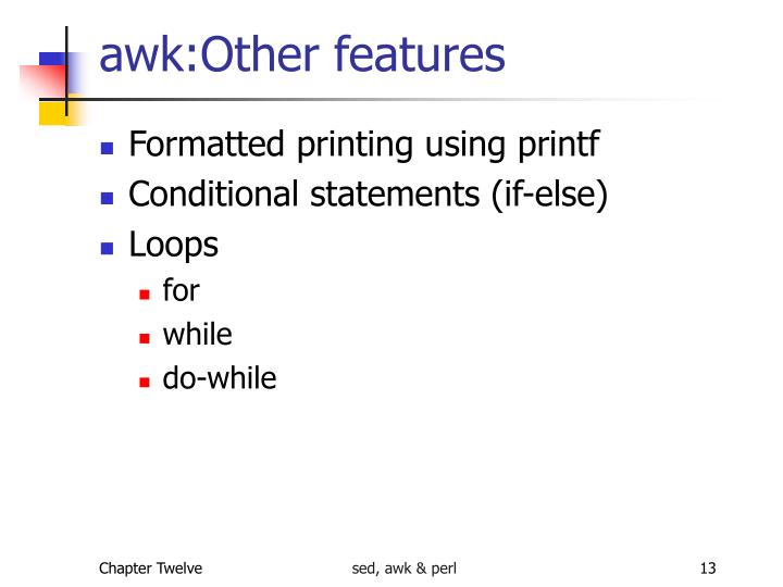 awk:Other features