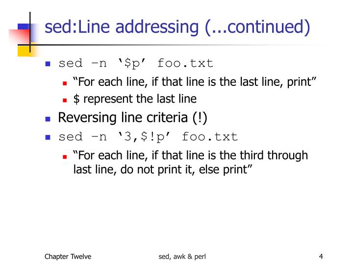 sed:Line addressing (...continued)