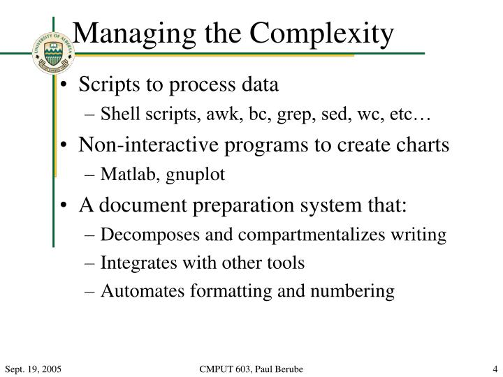 Managing the Complexity