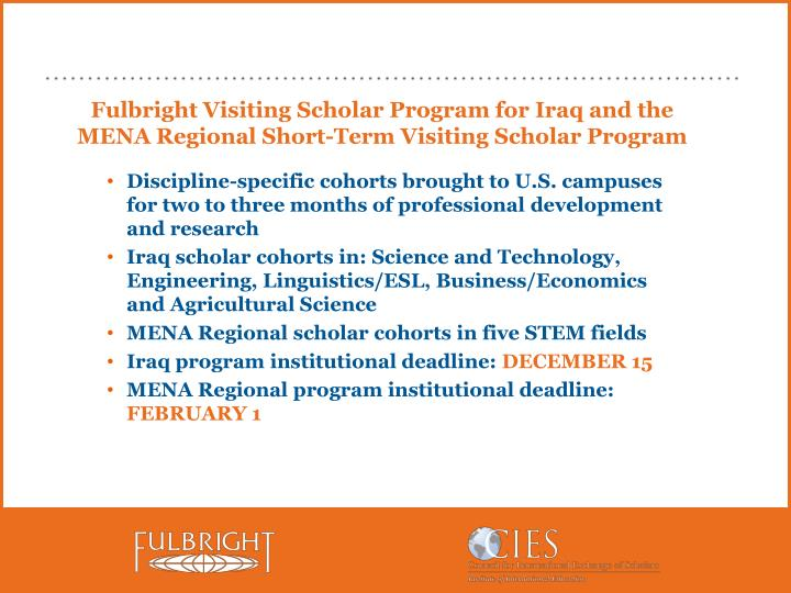 Fulbright Visiting Scholar Program for Iraq and the MENA Regional Short-Term Visiting Scholar Program
