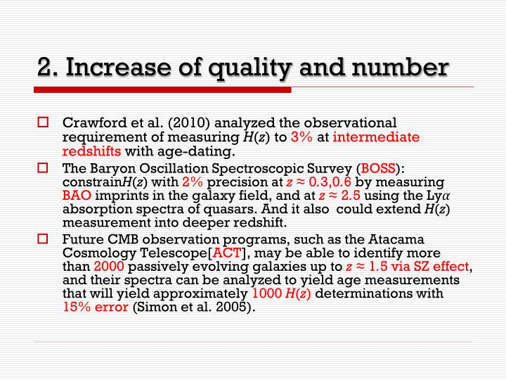 2. Increase of quality and number