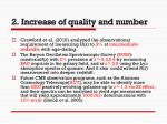 2 increase of quality and number