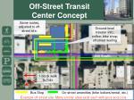 off street transit center concept