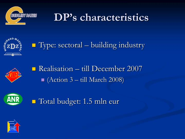 DP's characteristics