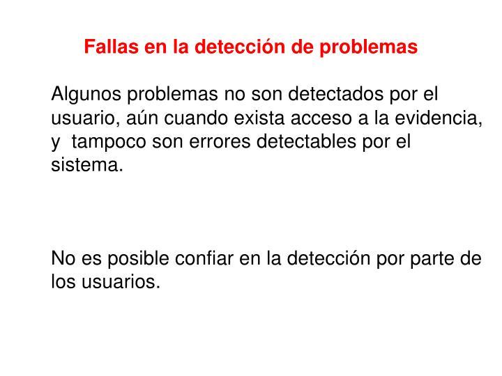 Fallas en la detección de problemas
