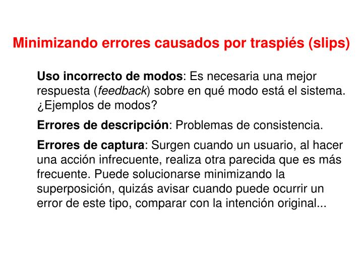 Minimizando errores causados por traspiés (slips)