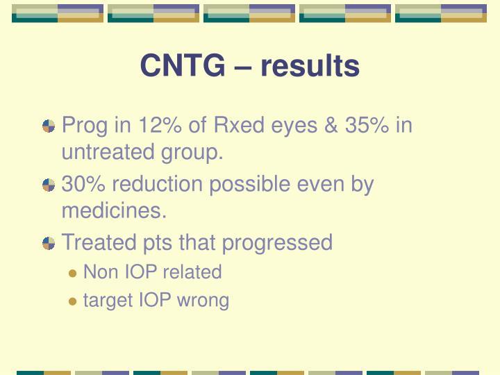 CNTG – results