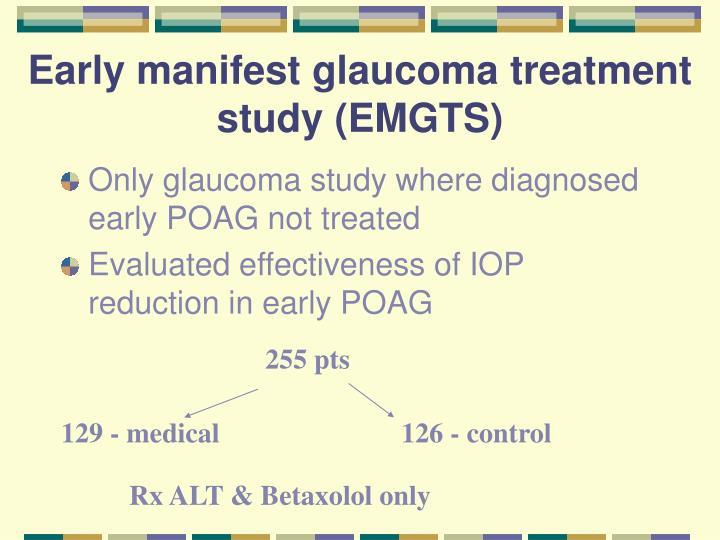 Early manifest glaucoma treatment study (EMGTS)