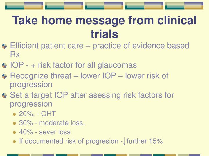 Take home message from clinical trials