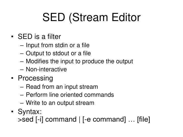 SED (Stream Editor