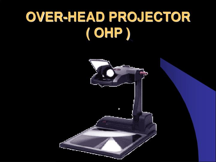 OVER-HEAD PROJECTOR