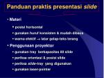 panduan praktis presentasi slide