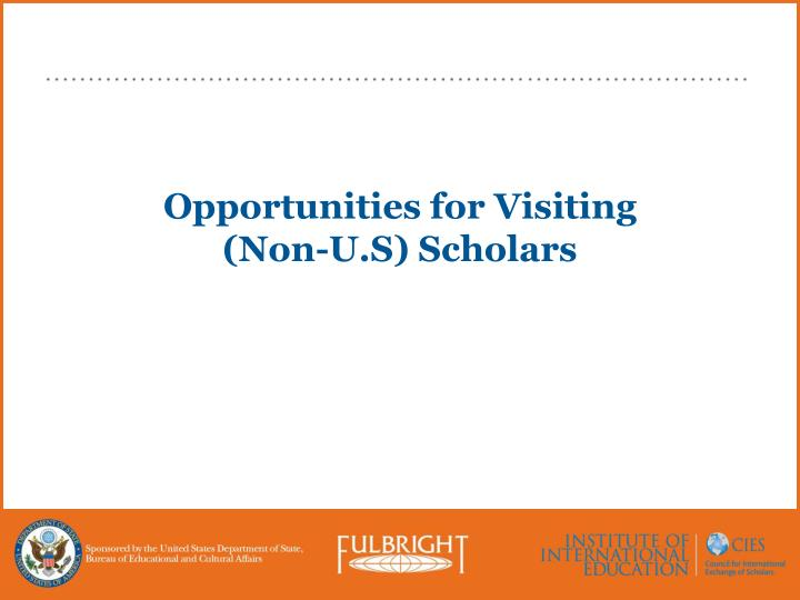 Opportunities for Visiting