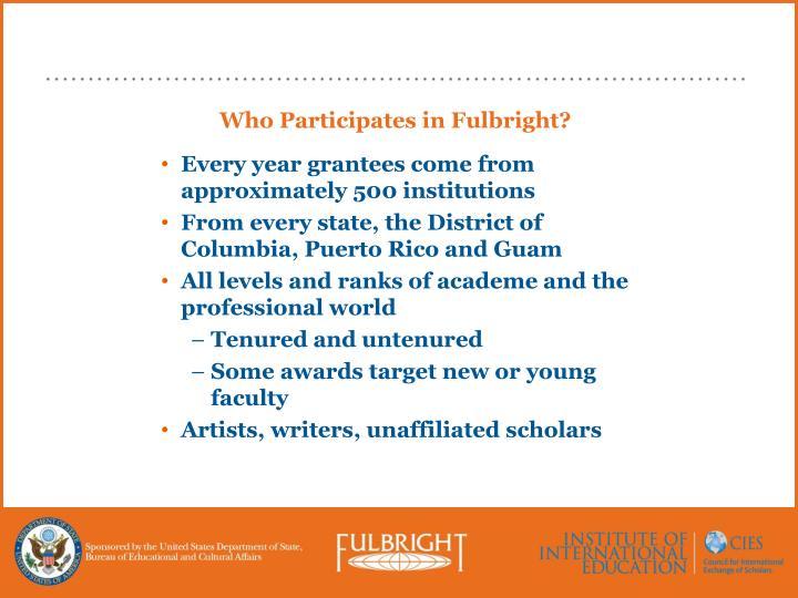 Who Participates in Fulbright?
