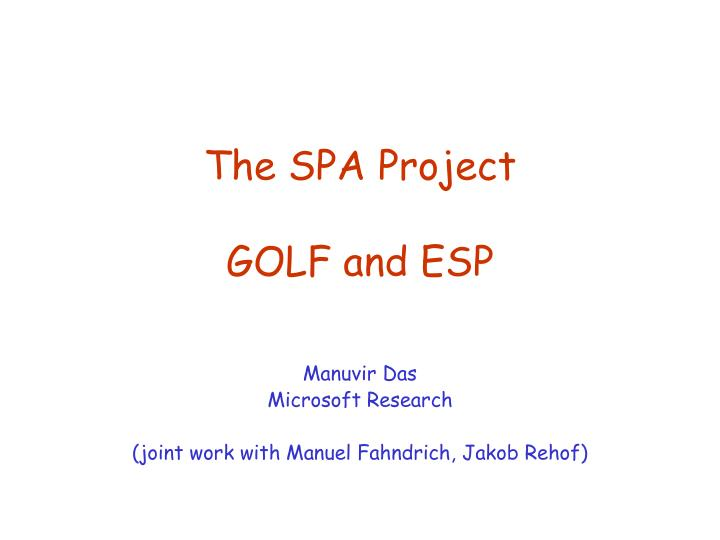 The SPA Project