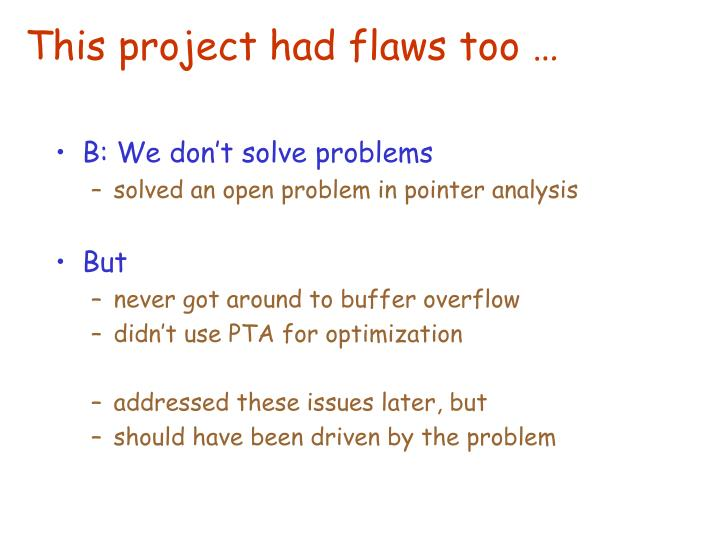 This project had flaws too …