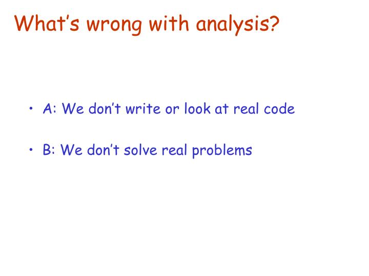 What's wrong with analysis?