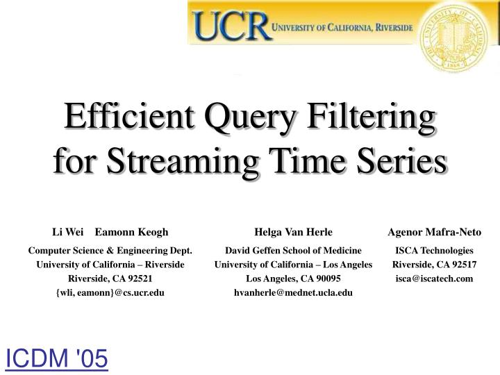 efficient query filtering for streaming time series