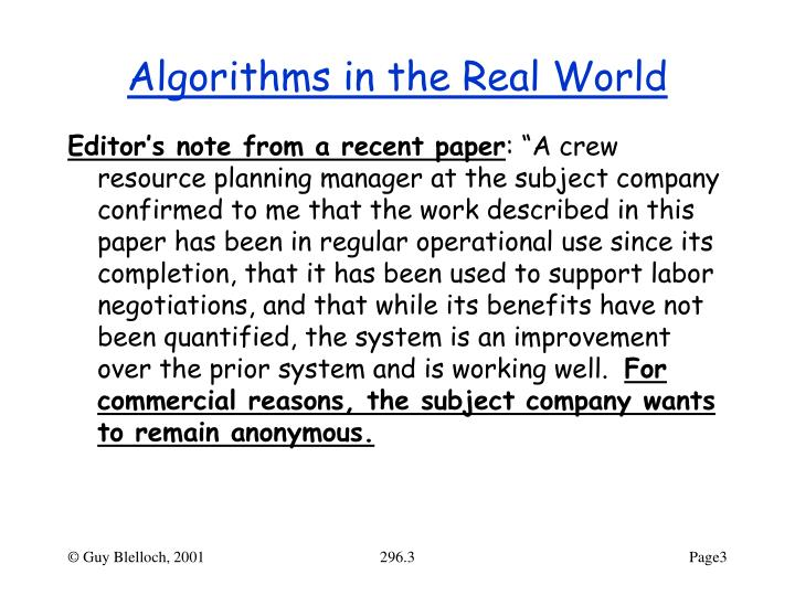 Algorithms in the real world