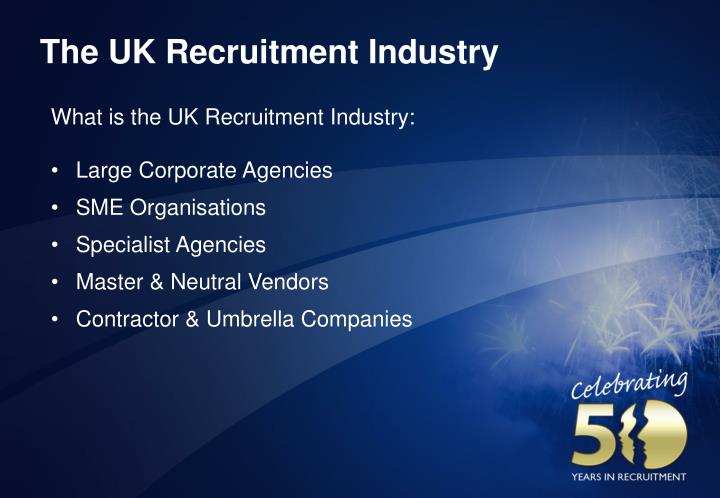 The UK Recruitment Industry
