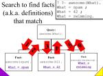 search to find facts a k a definitions that match1
