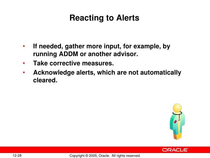 Reacting to Alerts