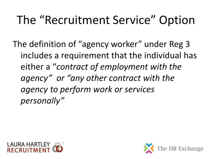 "The ""Recruitment Service"" Option"