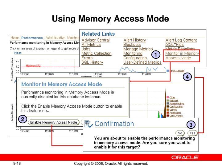 Using Memory Access Mode
